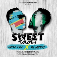 Mista Poa Ft Mista Lovday Sweet Lady