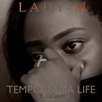 Tempo in ma Life feat Lady M