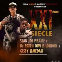 XXIème siècle, Sean Joe praise Ft Dr patch Cowb London Ft Gissy jemedali